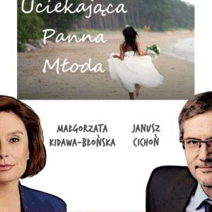 Janusz Cichoń iuciekająca panna młoda, czyli słów kilka okampanii 2020