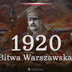 Wojna polsko-sowiecka (część 1). Bitwa Warszawska – przygotowania