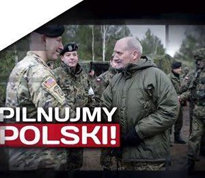 Pilnujmy Polski. Tonajważniejsze zadanie nas wszystkich