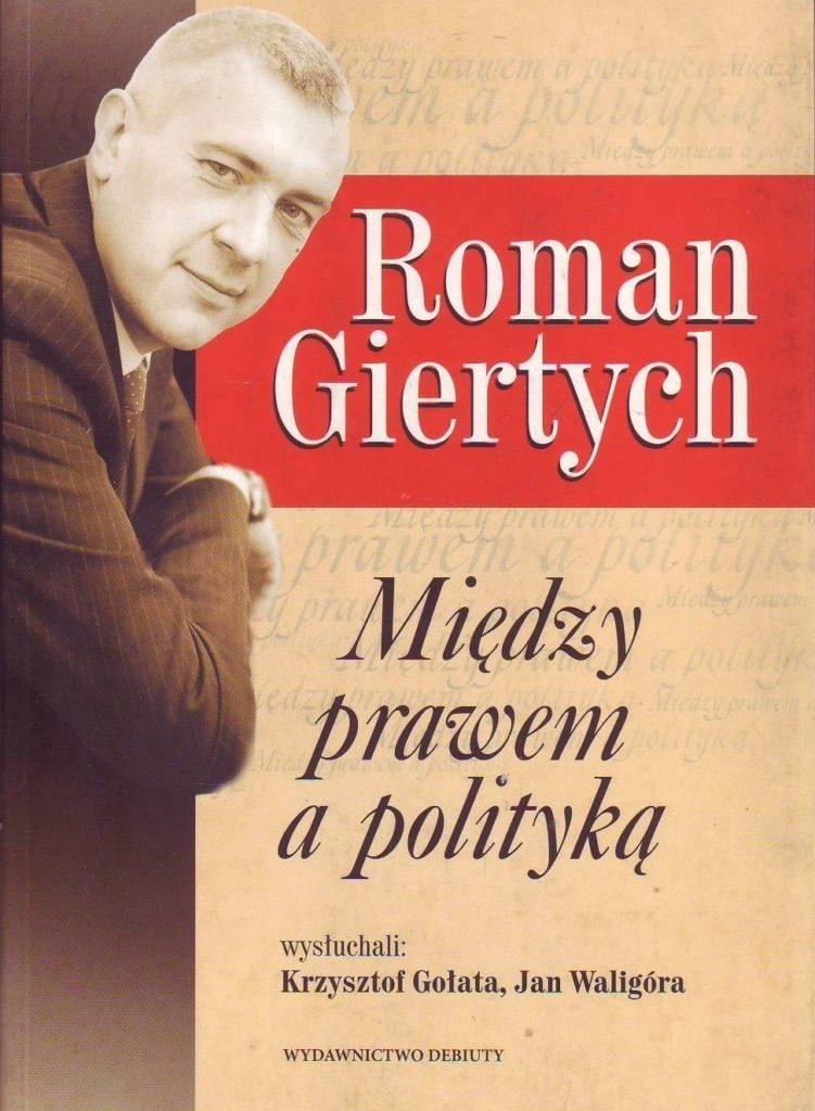 Roman Giertych -Między prawem apolityką