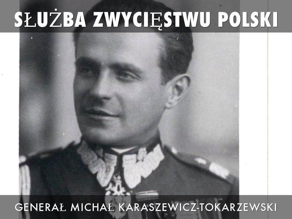 gen. Michała Tokarzewski –Karaszewicz